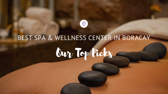 Best Spa and Wellness Boracay