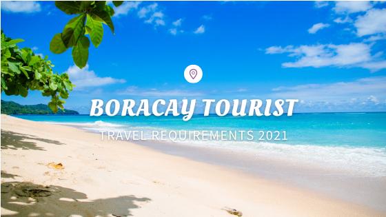 Boracay Tourist Travel Requirements